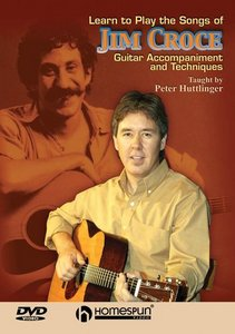 Pete Huttlinger - Learn to Play the Songs of Jim Croce free download