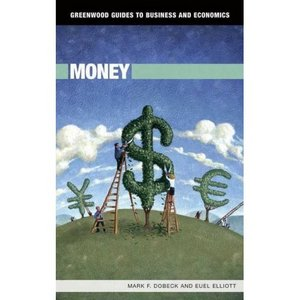 Money (Greenwood Guides to Business and Economics) free download