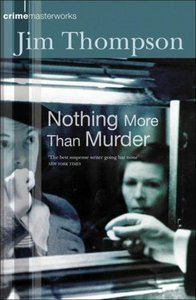 Jim Thompson - Nothing More Than Murder free download