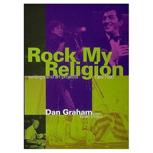 Rock My Religion: Writings and Projects 1965-1990 (Writing Art) free download