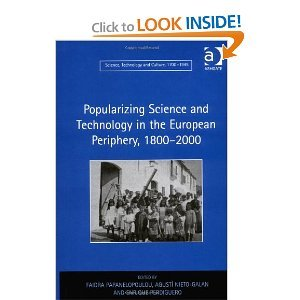 Popularizing Science and Technology in the European Periphery, 1800-2000 free download