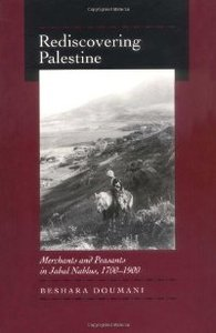 Rediscovering Palestine: Merchants and Peasants in Jabal Nablus, 1700-1900 free download