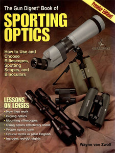 The Gun Digest Book of Sporting Optics free download