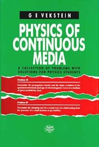 Physics of Continuous Media: A Collection of Problems With Solutions for Physics Students free download