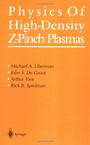 Physics of High-Density Z-Pinch Plasmas free download