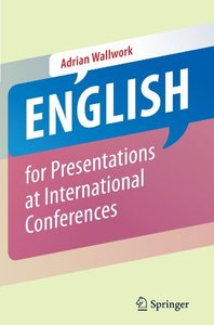 English for Presentations at International Conferences free download