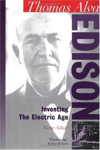 Thomas Alva Edison: Inventing the Electric Age free download