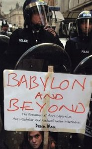 Babylon and Beyond: The Economics of Anti-Capitalist, Anti-Globalist free download