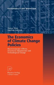 The Economics of Climate Change Policies: Macroeconomic Effects, Structural Adjustments and Technological Change free download