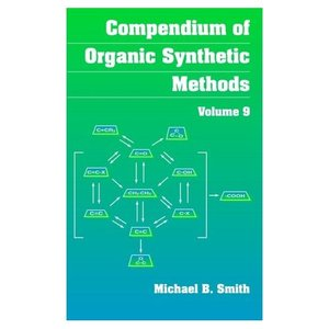 Compendium of Organic Synthetic Methods, Volume 9 free download