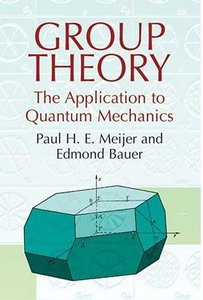 Group Theory: The Application to Quantum Mechanics (Dover Classics of Science free download