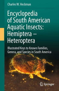 Encyclopedia of South American Aquatic Insects: Hemiptera - Heteroptera: Illustrated Keys to Known Families, free download
