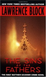 Lawrence Block - The Sins of the Fathers (Matthew Scudder Mysteries) free download