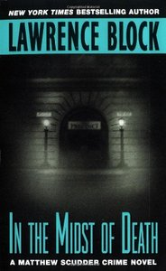 Lawrence Block - In the Midst of Death (Matthew Scudder Mysteries) free download
