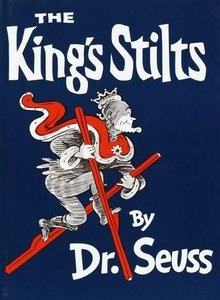 King 's Stilts - Dr. Seuss free download