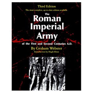 The Roman Imperial Army: Of the First and Second Centuries A.D. free download