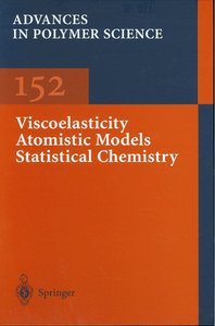 Viscoelasticity Atomistic Models Statistical Chemistry free download