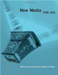 New Media, 1740-1915 (Media in Transition) free download