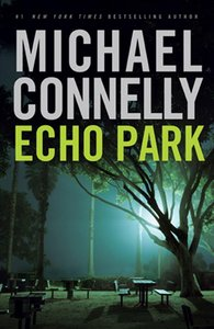 Michael Connelly - Echo Park free download