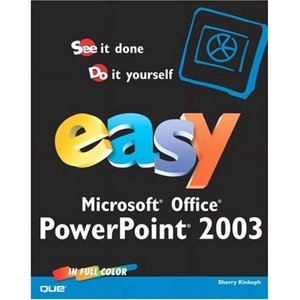 Easy Microsoft Office PowerPoint 2003 free download
