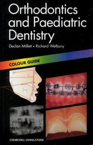 Orthodontics and Paediatric Dentistry: Colour Guide free download