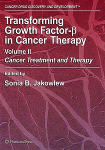 Transforming Growth Factor-Beta in Cancer Therapy, Volume II: Cancer Treatment and Therapy free download