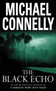 Michael Connelly - The Black Echo (Harry Bosch) free download