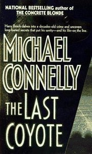 Michael Connelly - The Last Coyote (Harry Bosch) free download