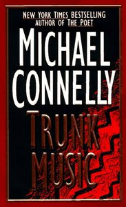 Michael Connelly - Trunk Music (Harry Bosch, No. 5) free download