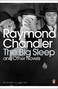 Raymond Chandler - The Big Sleep and Other Novels free download