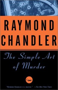 Raymond Chandler - The Simple Art of Murder free download