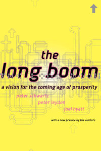 The Long Boom: A Vision For The Coming Age Of Prosperity free download