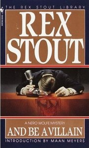 Rex Stout - And Be a Villain free download