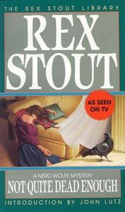 Rex Stout - Not Quite Dead Enough free download