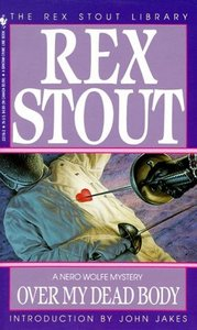 Rex Stout - Over My Dead Body free download