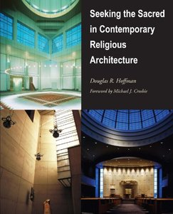 Seeking the Sacred in Contemporary Religious Architecture free download