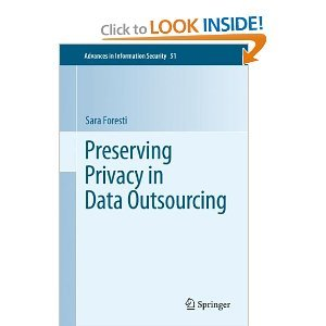 Preserving Privacy in Data Outsourcing free download