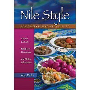 Nile Style: Egyptian Cuisine and Culture: Ancient Festivals, Significant Ceremonies, and Modern Celebrations free download