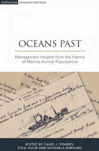 Oceans Past: Management Insights from the History of Marine Animal Populations free download