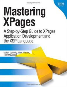 Mastering XPages: A Step-by-Step Guide to XPages Application Development and the XSP Language free download
