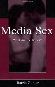 Media Sex: What Are the Issues? (Routledge Communication Series) free download