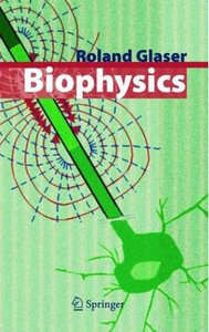 Biophysics: An Introduction free download