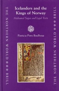 Icelanders and the Kings of Norway: Mediaeval Sagas and Legal Texts (The Northern World, 17) (The Northern World, V. 17) free download