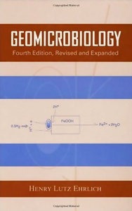 Geomicrobiology, Fourth Edition free download