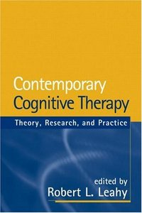 Contemporary Cognitive Therapy: Theory, Research, and Practice free download