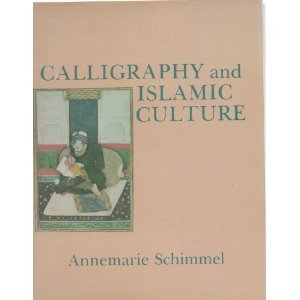 Calligraphy and Islamic Culture free download