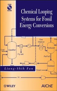 Chemical Looping Systems for Fossil Energy Conversions free download