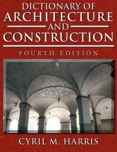 Dictionary of Architecture and Construction free download