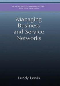 Managing Business and Service Networks free download