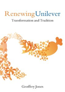 Renewing Unilever: Transformation and Tradition free download